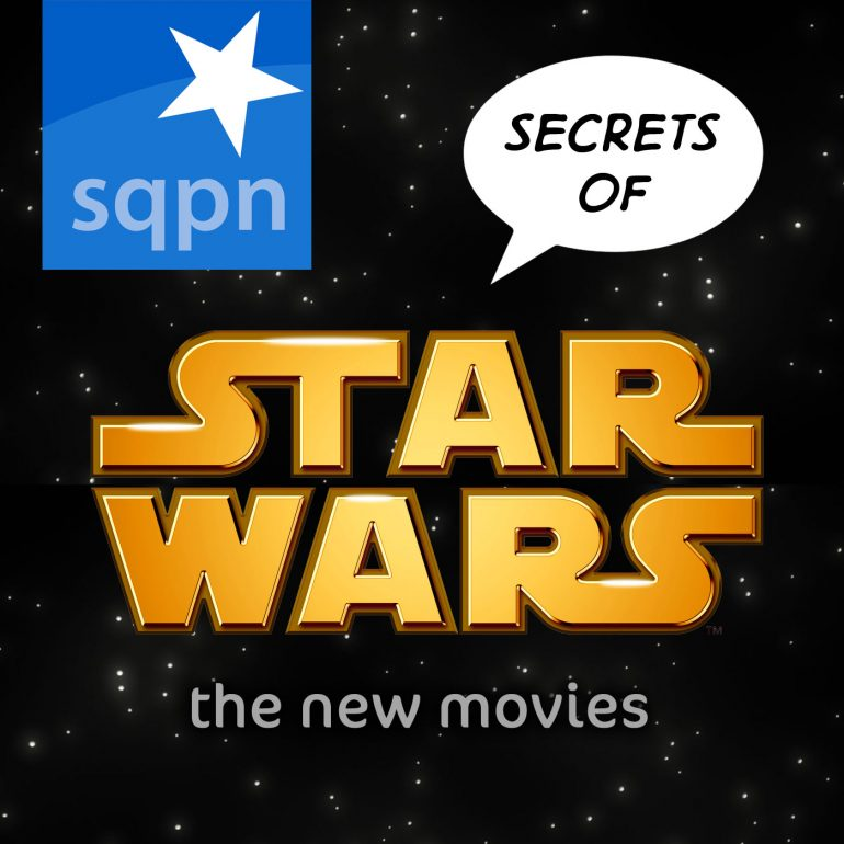 SSW019: What to Think of Potential Star Wars VII Super Spoilers?