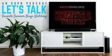 LTK007: Favorite Summer Binge Watching