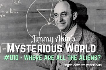 MYS010: Where Are All the Aliens?