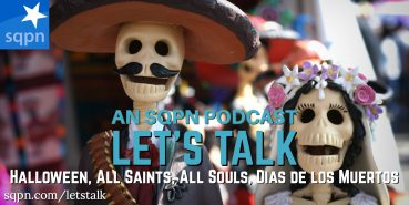 LTK023: Let's Talk about the Day of the Dead and All Souls Day