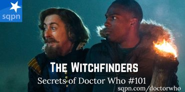 WHO101: The Witchfinders