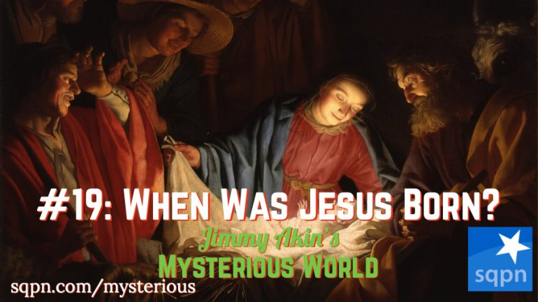 MYS019: When Was Jesus Born?