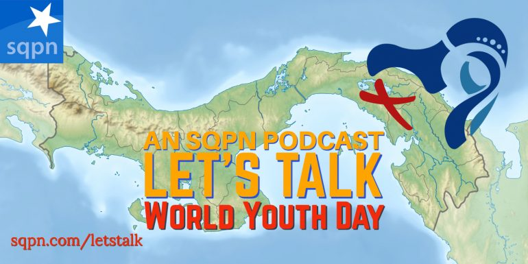 LTK035: Let's Talk about World Youth Day