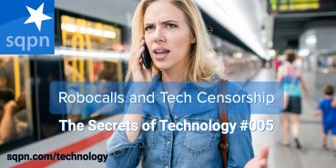 TEC005: Robocalls and Technology Censorship