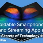 Foldable Smartphones and Streaming Apple