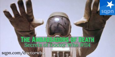 WHO114: The Ambassadors of Death