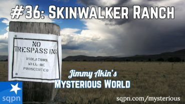 The Mystery of Skinwalker Ranch
