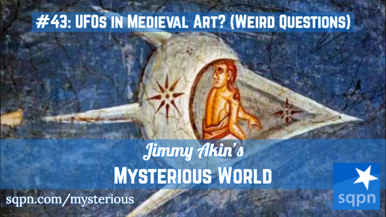 UFOs in Medieval Art and Other Weird Questions