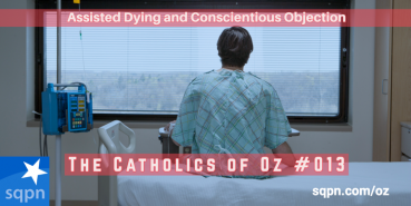 """Assisted Dying"" and Conscientious Objection"