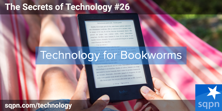 Technology for Bookworms