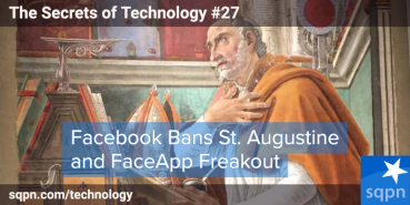 Facebook Bans and FaceApp Fears