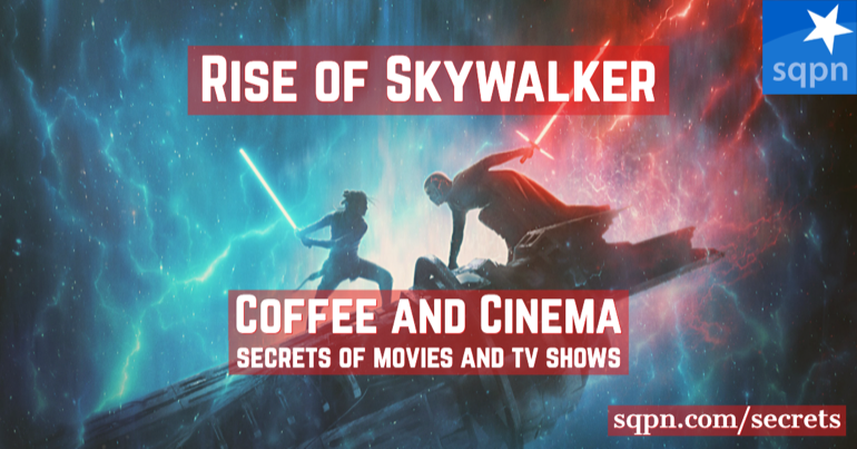 Star Wars: The Rise of Skywalker – Coffee and Cinema
