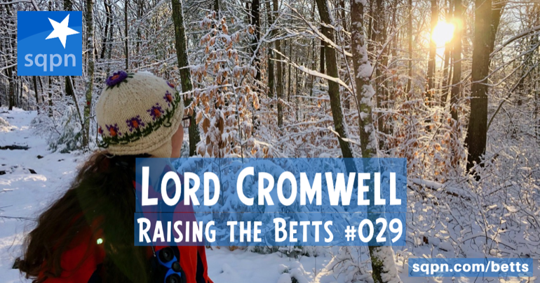 The Harsh, but Effective, Lord Cromwell