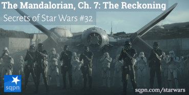 The Mandalorian, Ch. 7: The Reckoning
