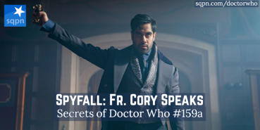 Skyfall: Father Cory Speaks