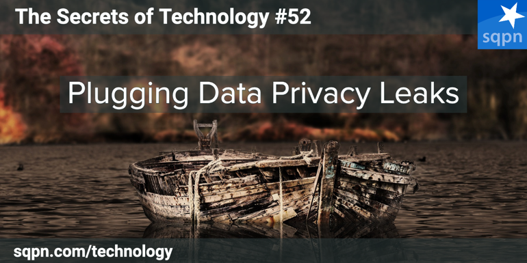 Plugging Data Privacy Leaks