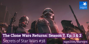 The Clone Wars Returns: Season 7, Ep 1 & 2