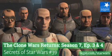 The Clone Wars Returns: Season 7, Ep. 3 & 4