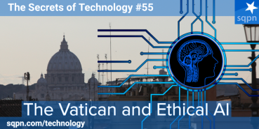 The Vatican and Ethical AI
