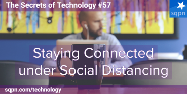 Staying Connected under Social Distancing