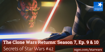 The Clone Wars Returns: Season 7, Ep. 9 & 10