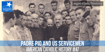 Padre Pio and US Servicemen