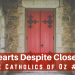 Open Hearts Despite Closed Doors