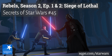 Rebels, Season 2, Ep. 1 & 2: The Siege of Lothal