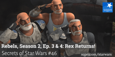 Rebels, Season 2, Ep. 3 & 4: Rex Returns!