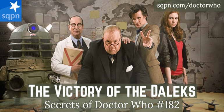 The Victory of the Daleks – The Secrets of Doctor Who