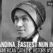Sister Blandina, Fastest Nun in the West