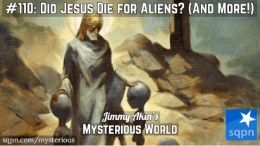 Did Jesus Die for Aliens? (And More Weird Questions!)