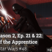 Twilight of the Apprentice: Rebels, Season 2, Ep. 21 & 22