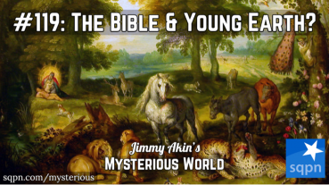 Does the Bible Teach We're Living on a Young Earth? (Creationism, Creation Science)