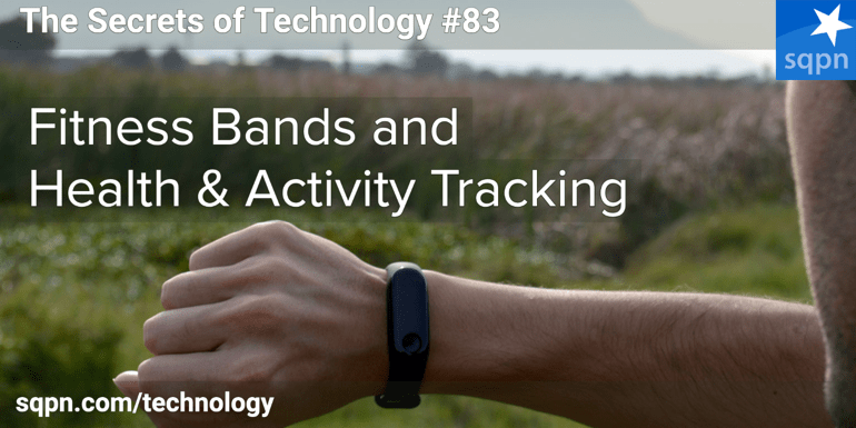 Fitness Bands and Health & Activity Trackers