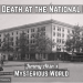 Death at the National Hotel! (Conspiracy? Assassination? Serial Killer? Disease?)