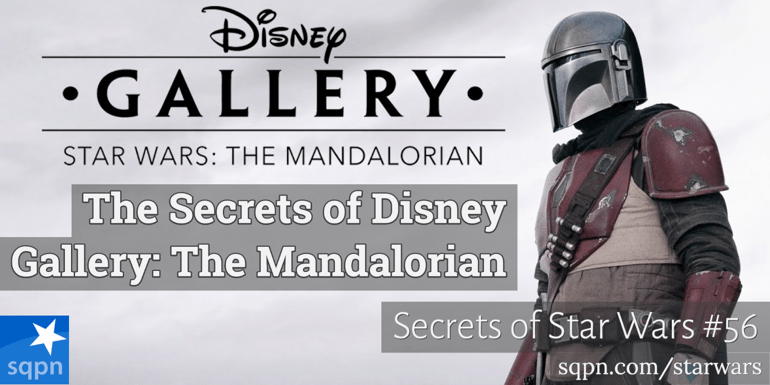 The Secrets of Disney Gallery: The Mandalorian
