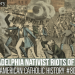 The Philadelphia Nativist Riots of 1844