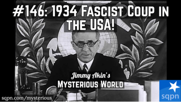 Fascist Coup in the USA! (The Business Plot of 1934)