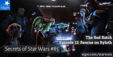 The Bad Batch, Ep. 12 – Rescue on Ryloth
