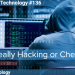 Is It Really Hacking or Cheating?